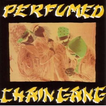 Perfumed - Chain Gang