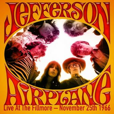 Live at the Fillmore - November 25th 1966 - Jefferson Airplane