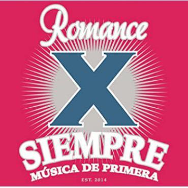 Romance X Siempre - Various Production