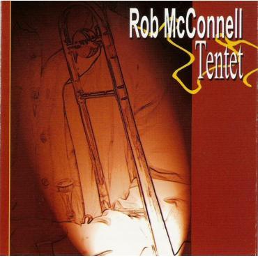 Rob McConnell Tentet - Rob McConnell Tentet