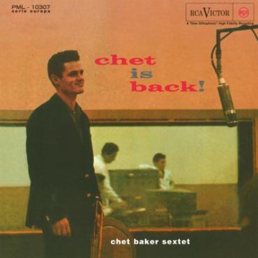 Chet Is Back! - Chet Baker Sextet