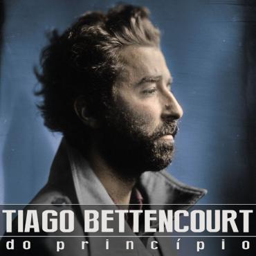 Do Princípio - Tiago Bettencourt