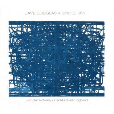 A Single Sky - Dave Douglas
