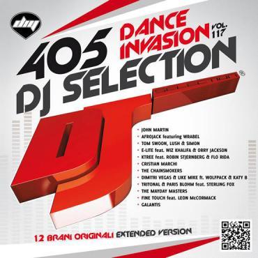 DJ Selection 405: Dance Invasion Vol. 117 - Various Production