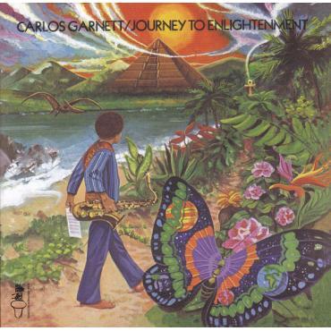 Journey To Enlightenment - Carlos Garnett
