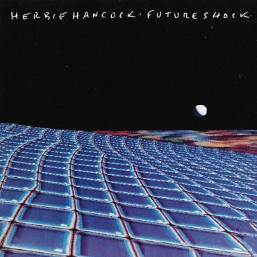 Future Shock - Herbie Hancock