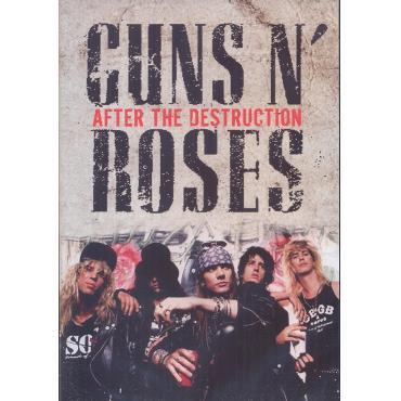 AFTER THE DESTRUCTION - Guns N' Roses