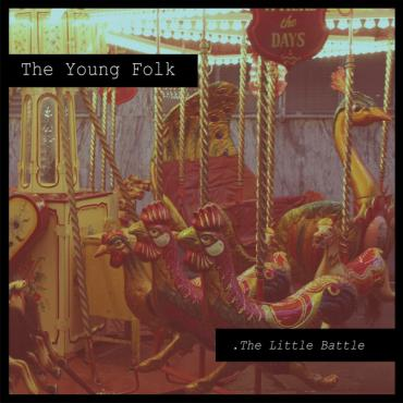 The Little Battle - The Young Folk