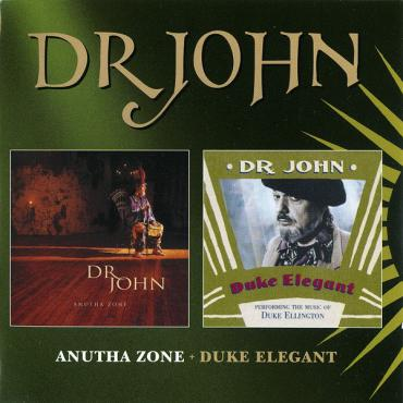 Anutha Zone + Duke Elegant - Dr. John