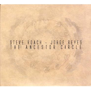 The Ancestor Circle - Steve Roach