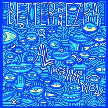 All Together Now - Better Than Ezra