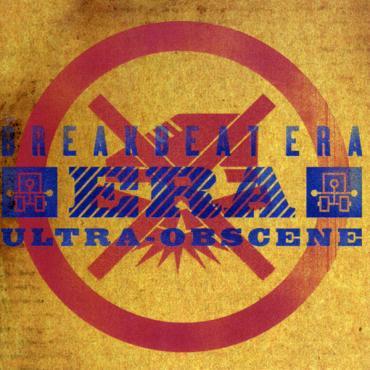 Ultra-Obscene - Breakbeat Era