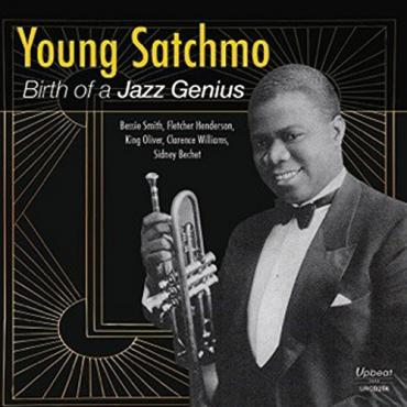 Young Satchmo: Birth Of A Jazz Genius - Louis Armstrong