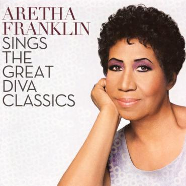 Sings The Great Diva Classics - Aretha Franklin