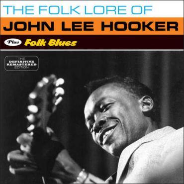 The Folk Lore Of John Lee Hooker + Folk Blues - John Lee Hooker
