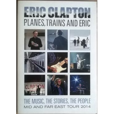 Planes, Trains And Eric  - Eric Clapton