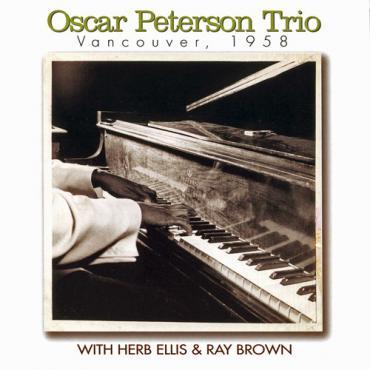Vancouver , 1958 - The Oscar Peterson Trio
