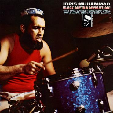 Black Rhythm Revolution! - Idris Muhammad