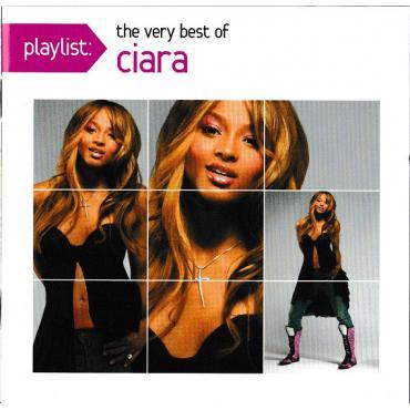 Playlist: The Very Best Of Ciara - Ciara
