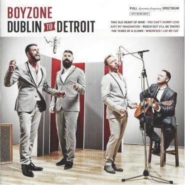 Dublin To Detroit - Boyzone