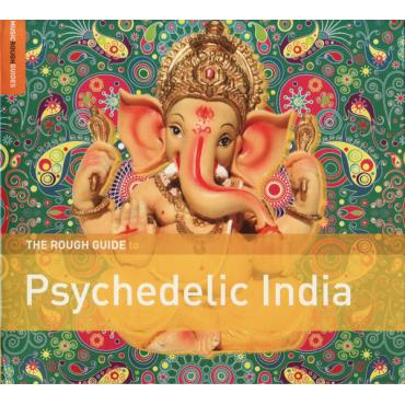 The Rough Guide To Psychedelic India - Various Production