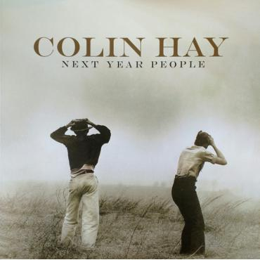 Next Year People - Colin Hay