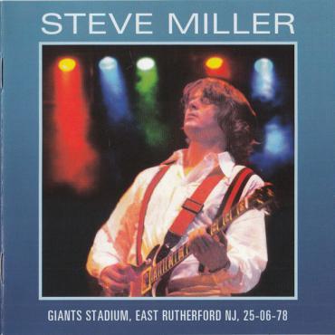 Giants Stadium, East Rutherford NJ, 25-06-78 - Steve Miller Band