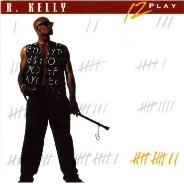 12 Play - R. Kelly