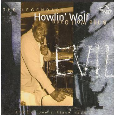 Evil (Live At Joe's Place 1973) - Howlin' Wolf & The Wolf Gang
