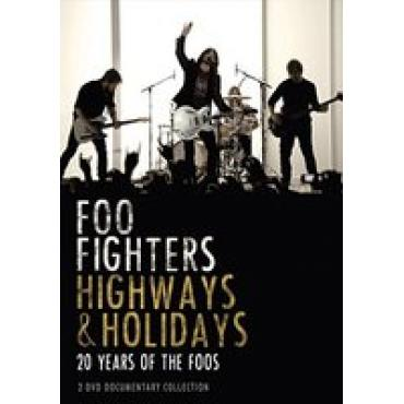 HIGHWAYS & HOLIDAYS - FOO FIGHTERS