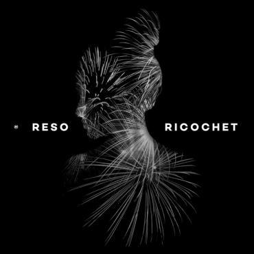 Ricochet - Reso