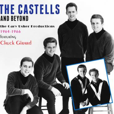 The Castells And Beyond (The Gary Usher Productions 1964-1966 Featuring Chuck Girard) - José María Castells
