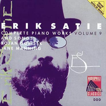 Complete Piano Works And Songs Volume 9 - Erik Satie