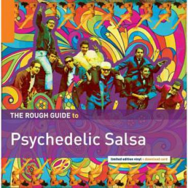 The Rough Guide To Psychedelic Salsa - Various Production