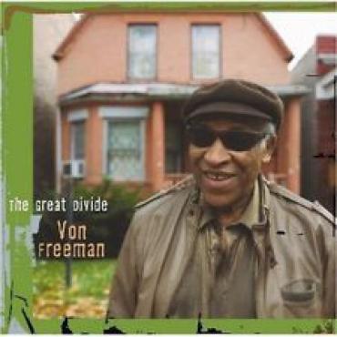 The Great Divide - Von Freeman