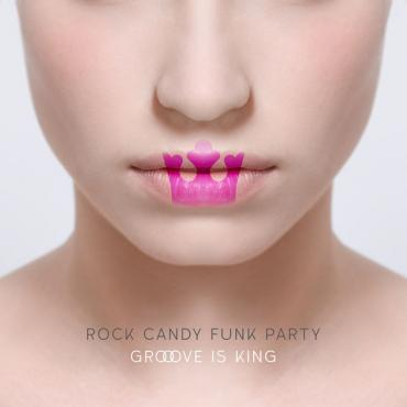 Groove Is King - Rock Candy Funk Party