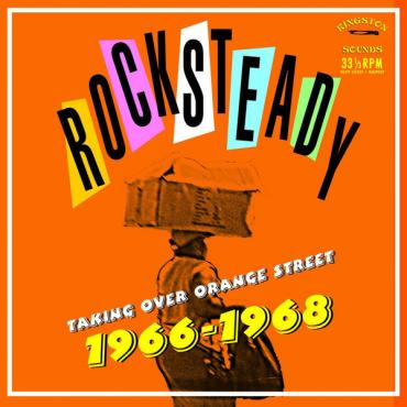 Rocksteady  Taking Over Orange Street 1966-1968 - Various Production