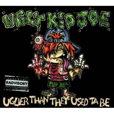 Uglier Than They Used Ta Be - Ugly Kid Joe