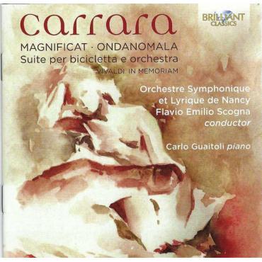 Magnificat · Ondanomala · Suite Per Bicicletta E Orchestra · Vivaldi In Memoriam - Cristian Carrara
