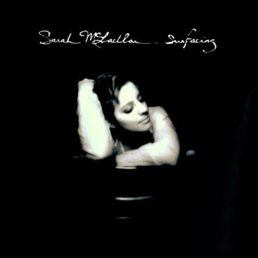 Surfacing - Sarah McLachlan