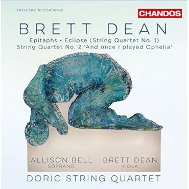 Epitaphs · Eclipse (String Quartet No. 1) · String Quartet No. 2 'And Once I Played Ophelia' - Brett Dean