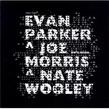 Ninth Square - Evan Parker