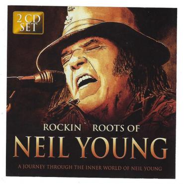 Rockin' Roots Of Neil Young - Neil Young