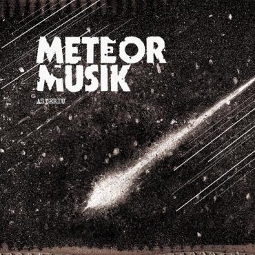 Asteriu - Meteor Musik