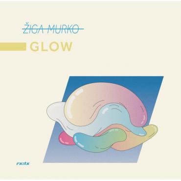 Glow - Žiga Murko