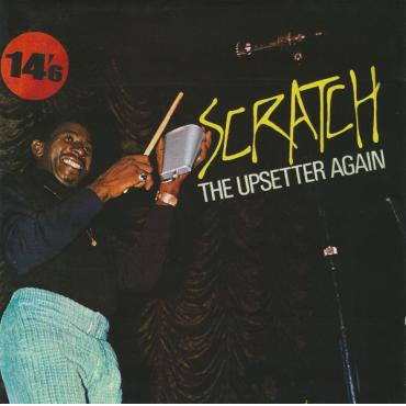 Scratch, The Upsetter Again - The Upsetters