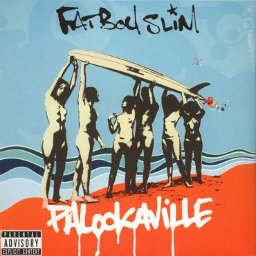 Palookaville - Fatboy Slim