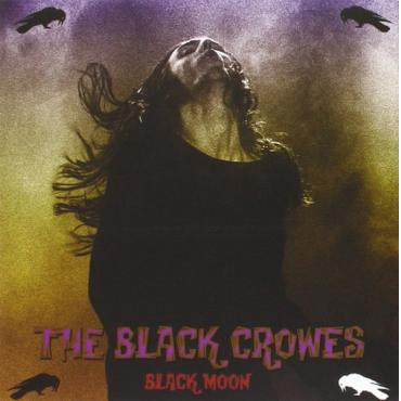 Black Moon  - The Black Crowes