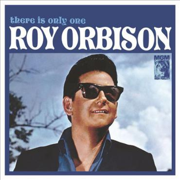 THERE IS ONLY ONE ROY.. - Roy Orbison