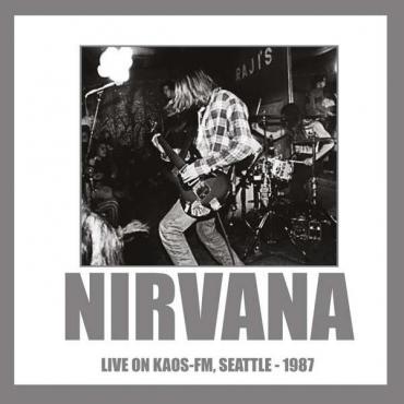 Live On KAOS-FM, Seattle-1987 - Nirvana